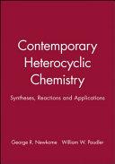 Contemporary Heterocyclic Chemistry