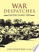 War Despatches: Indo–Pak Conflict 1965