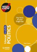 Need to Know: Edexcel A-level Politics