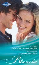 Pdf La fiancée du médecin australien - La promesse de Lauren Telecharger