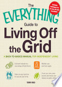 The Everything Guide To Living Off The Grid Book PDF