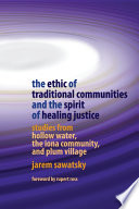 The Ethic of Traditional Communities and the Spirit of Healing Justice Book