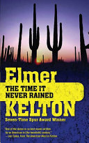 Time It Never Rained, The