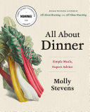 All About Dinner: Simple Meals, Expert Advice [Pdf/ePub] eBook