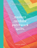 Modern Rainbow Patchwork Quilts Pdf/ePub eBook