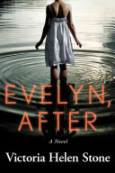Evelyn, After
