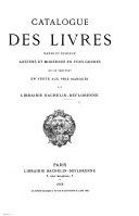 Catalogue des livres ... en vente ... à la librairie Bachelin-Deflorenne