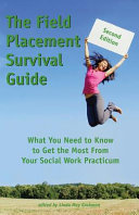 The Field Placement Survival Guide