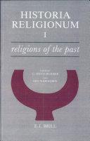 Historia Religionum  Volume 1 Religions of the Past