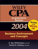 Wiley CPA Examination Review 2004  Business Environment and Concepts