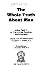 The Whole Truth about Man
