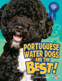 Portuguese Water Dogs Are the Best