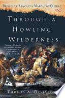 Through a Howling Wilderness