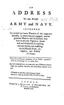 An Address to the British Army and Navy  Intended to remind our brave warriors of the important interests  in which they are engaged  etc