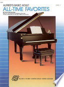 Alfred s Basic Adult Piano Course  All Time Favorites Book 1