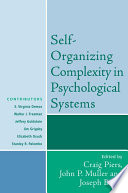 Self Organizing Complexity in Psychological Systems
