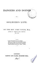 Dangers and doings in a soldier s life
