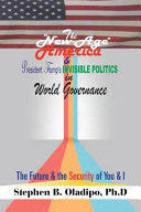 The New Age America President Trump S Invisible Politics In World Governance
