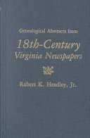 Genealogical Abstracts from 18th century Virginia Newspapers