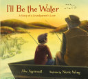 I'll Be the Water: A Story of a Grandparent's Love Pdf/ePub eBook