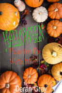 Halloween Hexes for the White Witch Book PDF