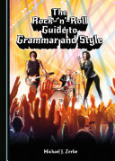 The Rock-'n'-Roll Guide to Grammar and Style [Pdf/ePub] eBook