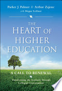 The Heart of Higher Education