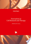 Innovations in Cell Research and Therapy