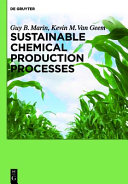 Sustainable Chemical Production Processes Book
