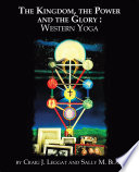 The Kingdom  the Power and the Glory   Western Yoga Book PDF