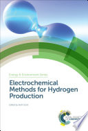 Electrochemical Methods for Hydrogen Production Book