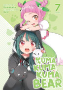 Kuma Kuma Kuma Bear  Light Novel  Vol  7
