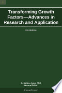 Transforming Growth Factors—Advances in Research and Application: 2013 Edition