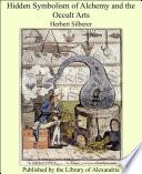 Hidden Symbolism of Alchemy and the Occult Arts Pdf/ePub eBook