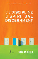 The Discipline of Spiritual Discernment  Foreword by John MacArthur