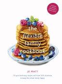 The Flexible Family Cookbook Pdf