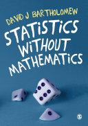 Statistics without Mathematics