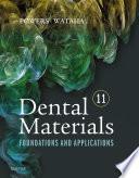 """Dental Materials E-Book: Foundations and Applications"" by John M. Powers, John C. Wataha"