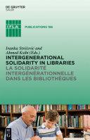 Pdf Intergenerational solidarity in libraries / La solidarité intergénérationnelle dans les bibliothèques Telecharger