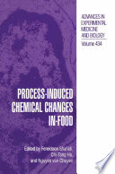 Process-Induced Chemical Changes in Food