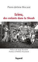 Pdf Izieu, des enfants dans la Shoah Telecharger