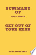 Summary of Jennie Allen s Get Out of Your Head