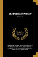 The Publishers Weekly  Volume 44