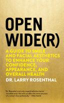 Open Wide(r)