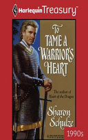 To Tame a Warrior s Heart