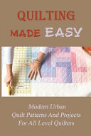 Quilting Made Easy