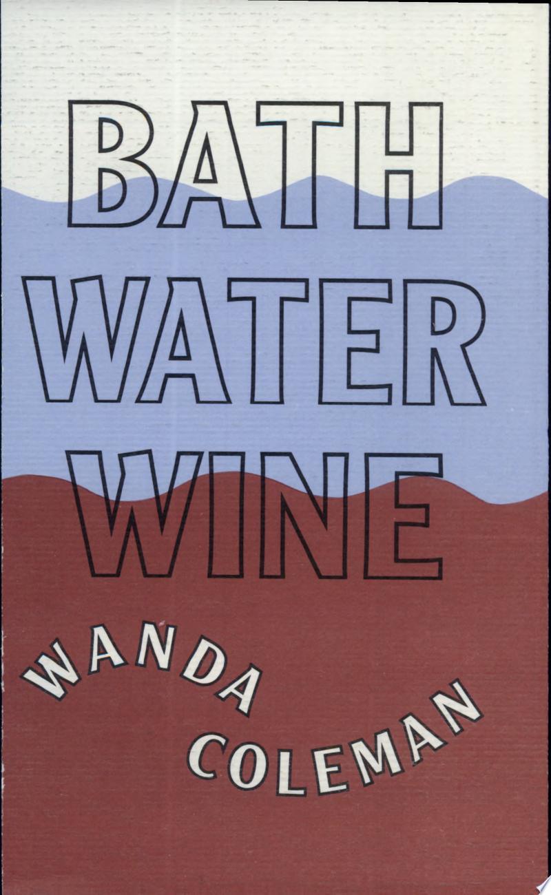 Bathwater Wine