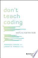 Don t Teach Coding