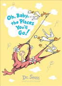 Oh  Baby  the Places You ll Go