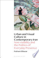Urban and Visual Culture in Contemporary Iran